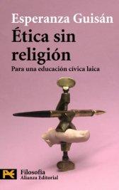 """""""Ética sin Religión"""". Esperanza Guisán"""