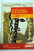 """""""La Ética Mira a la Izquierda"""". Esperanza Guisán"""