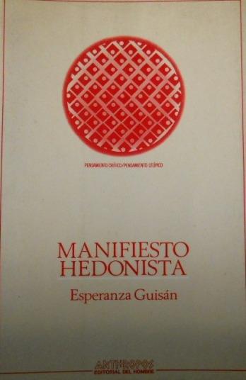 'Manifiesto Hedonista'. Esperanza Guisán