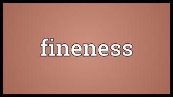 Fineness