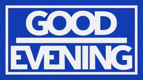 goodevening3